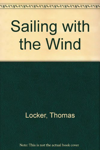 Sailing With the Wind (0606047891) by Locker, Thomas
