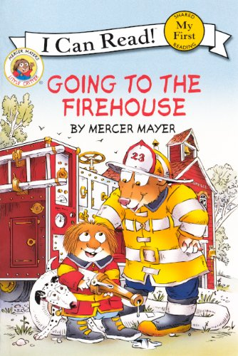 9780606048088: Going To The Firehouse (Turtleback School & Library Binding Edition) (My First I Can Read! Little Critters Level Pre 1)