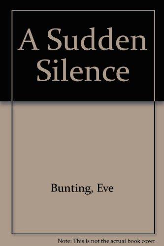 9780606048163: A Sudden Silence