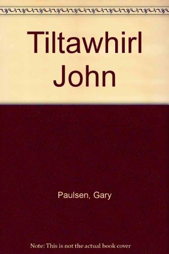 9780606048309: Tiltawhirl John