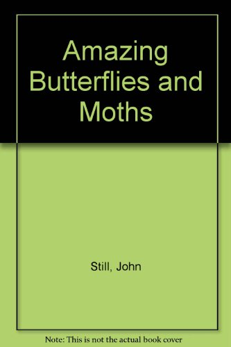 9780606048613: Amazing Butterflies and Moths
