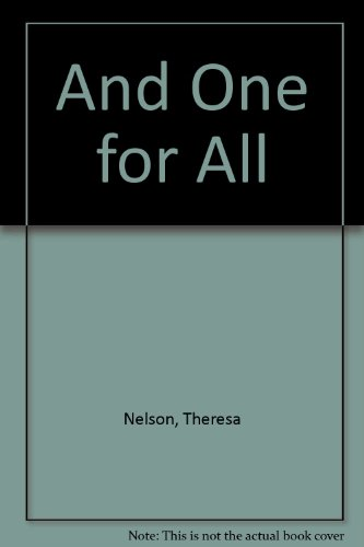 And One for All: Nelson, Theresa
