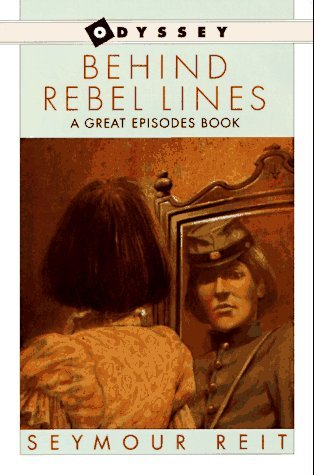 9780606048743: Behind Rebel Lines: The Incredible Story of Emma Edmonds, Civil War Spy (An Odyssey/great episodes book)
