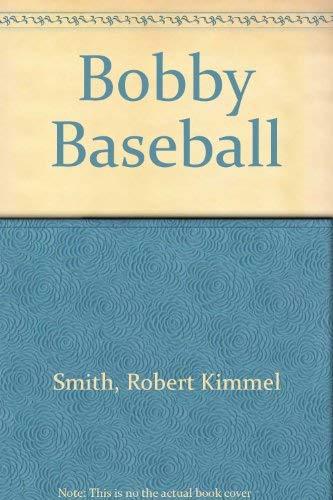 9780606048798: Bobby Baseball