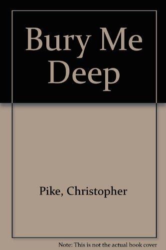 9780606048828: Bury Me Deep