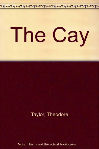 The Cay: Taylor, Theodore