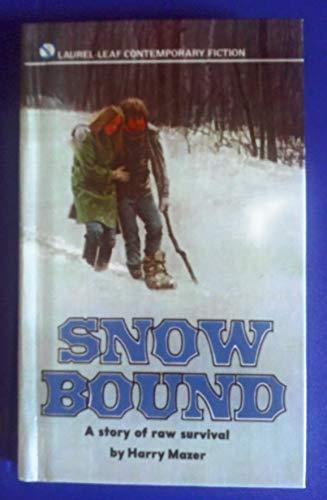 Snow Bound: Harry Mazer