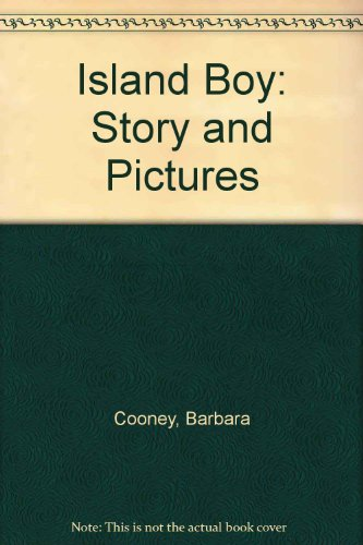 9780606049467: Island Boy: Story and Pictures
