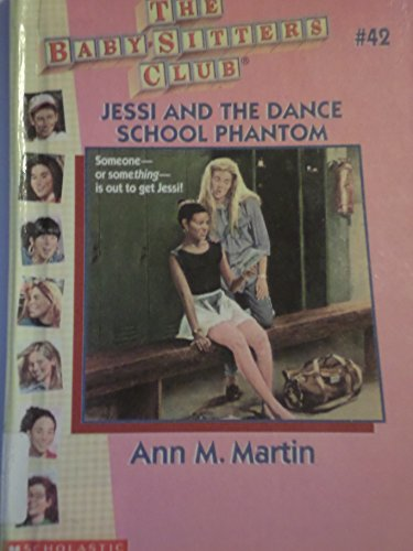 9780606049504: Jessi and the Dance School Phantom (Baby-sitters Club)