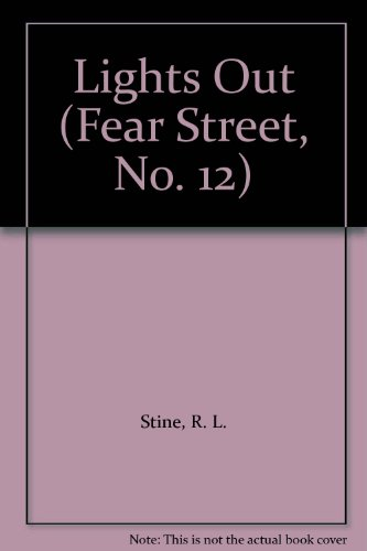 9780606049658: Lights Out (Fear Street, No. 12)
