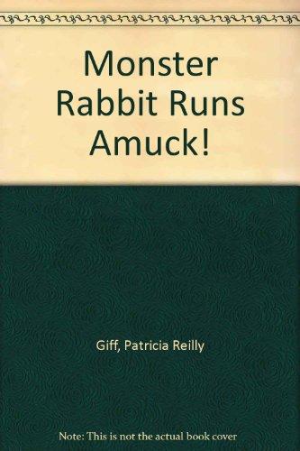 9780606049788: Monster Rabbit Runs Amuck!