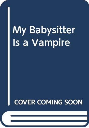 9780606049818: My Babysitter Is a Vampire