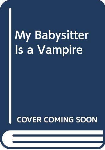 9780606049818: My Babysitter Is a Vampire