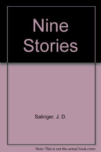Nine Stories: J. D. Salinger