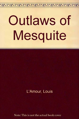 9780606049979: Outlaws of Mesquite
