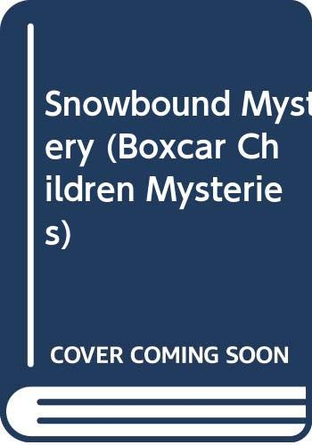 9780606050173: Snowbound Mystery (Boxcar Children Mysteries)