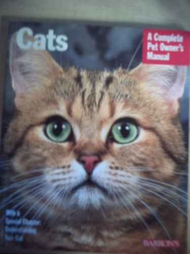 9780606050593: Cats: A Complete Pet Owner's Manual