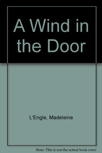 A Wind in the Door (0606050841) by Madeleine L'Engle