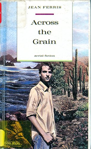 9780606051026: Across the Grain (Aerial fiction)