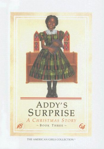 9780606051040: Addy's Surprise: A Christmas Story (The American girls collection)