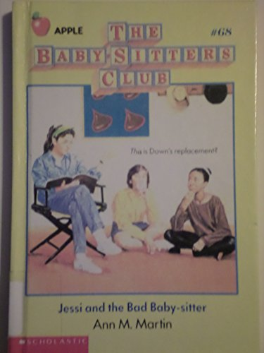 9780606051408: Jessi and the Bad Baby-Sitter (Baby-sitters Club)