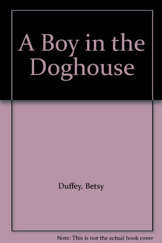 9780606051699: A Boy in the Doghouse