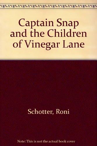 9780606051835: Captain Snap and the Children of Vinegar Lane