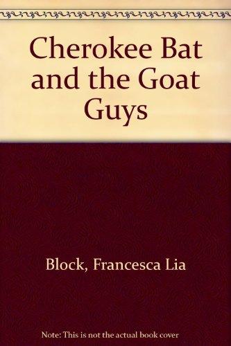 9780606052016: Cherokee Bat and the Goat Guys