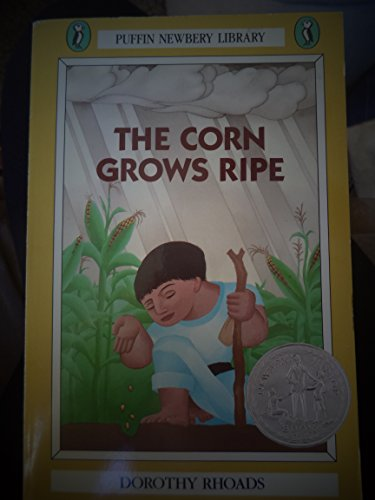 9780606052153: The Corn Grows Ripe (Puffin Newbery library)