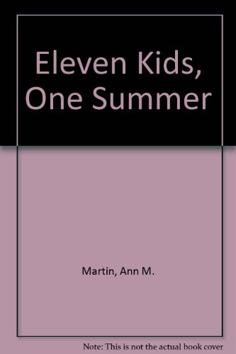 9780606052641: Eleven Kids, One Summer