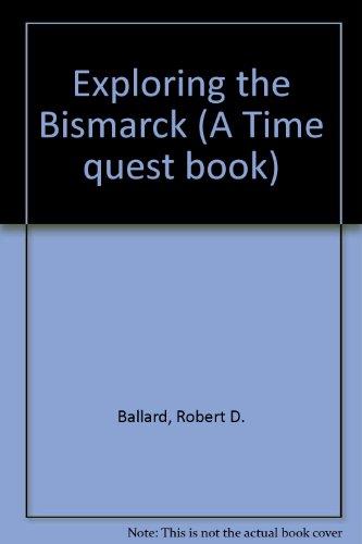 9780606052719: Exploring the Bismarck (A Time quest book)