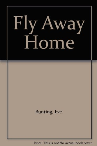 9780606052948: Fly Away Home