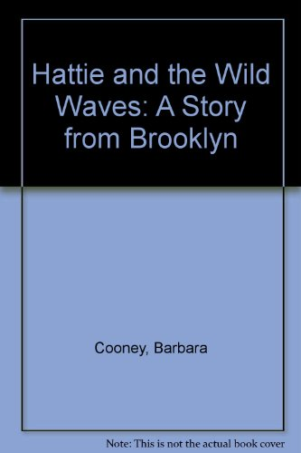 9780606053433: Hattie and the Wild Waves: A Story from Brooklyn