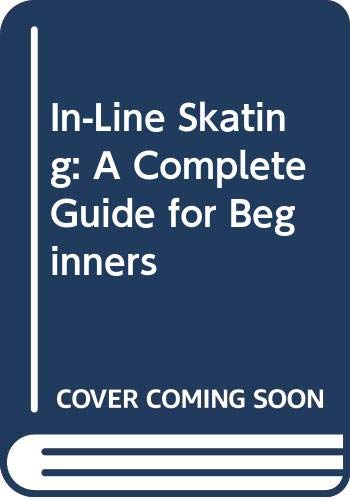 9780606053747: In-Line Skating: A Complete Guide for Beginners (Picture Puffins)