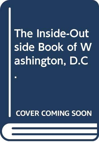 9780606053778: The Inside-Outside Book of Washington, D.C. (Picture Puffins)