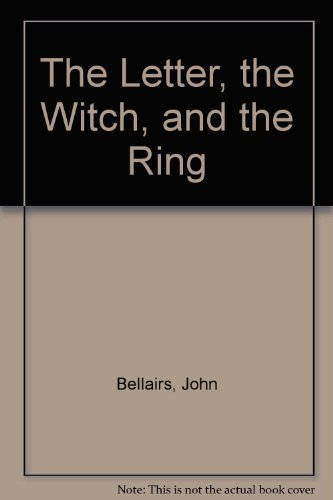 9780606054249: The Letter, the Witch, and the Ring