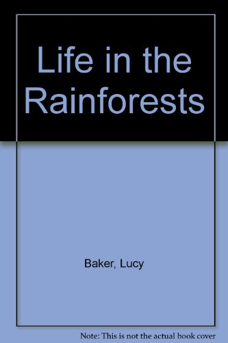 9780606054270: Life in the Rainforests