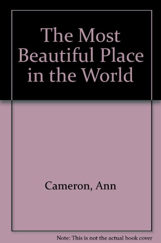 The Most Beautiful Place in the World (0606054758) by Ann Cameron