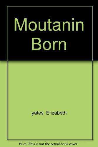 9780606054799: Mountain Born (The Newbery honor roll)