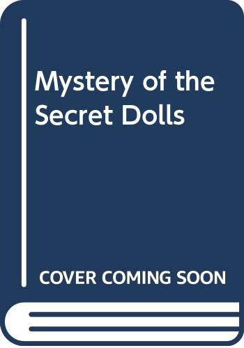 9780606054898: Mystery of the Secret Dolls