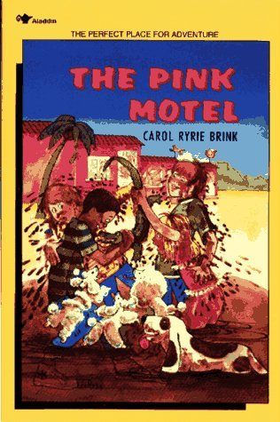 The Pink Motel: Carol Ryrie Brink