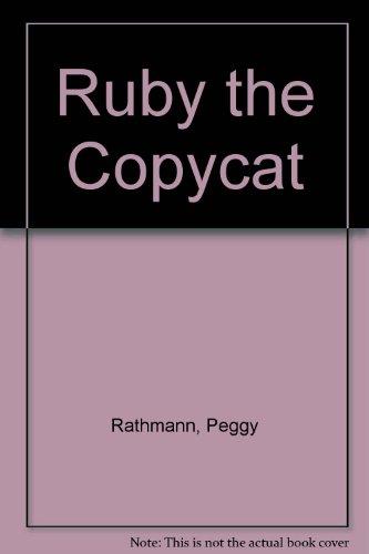 9780606055734: Ruby the Copycat