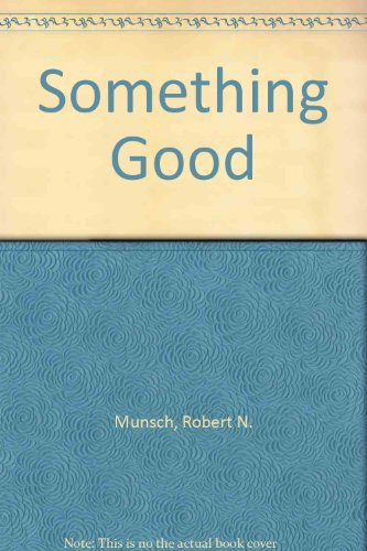9780606056120: Something Good