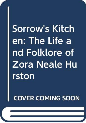 9780606056151: Sorrow's Kitchen: The Life and Folklore of Zora Neale Hurston