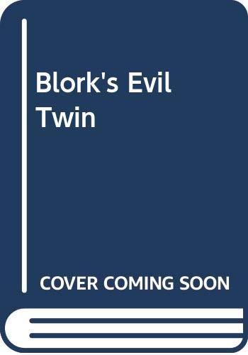 9780606056168: Blork's Evil Twin
