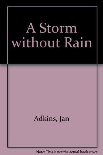 9780606056267: A Storm Without Rain