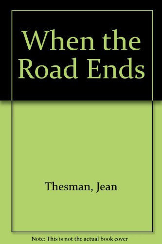 9780606056977: When the Road Ends
