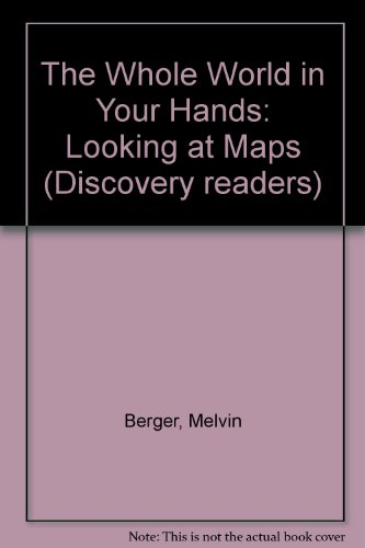 9780606057035: The Whole World in Your Hands: Looking at Maps ...