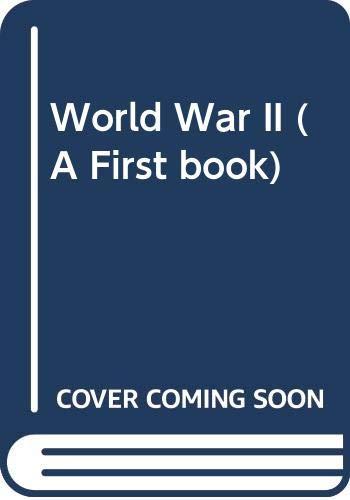 9780606057127: World War II (A First book)