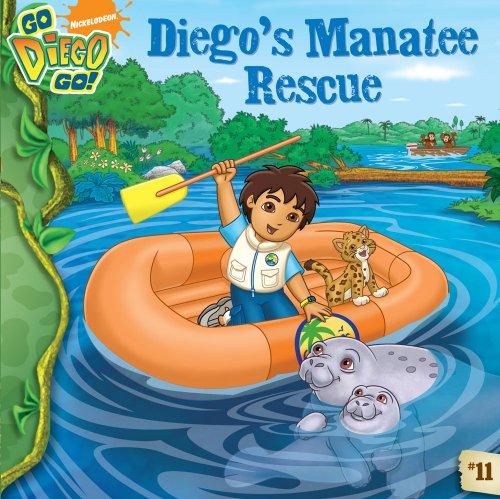 9780606057141: Diego's Manatee Rescue (Turtleback School & Library Binding Edition) (Go Diego Go (8x8))